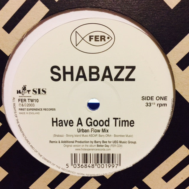 "Shabazz - Have A Good Time 12"" FERTW10 First Experience Records"