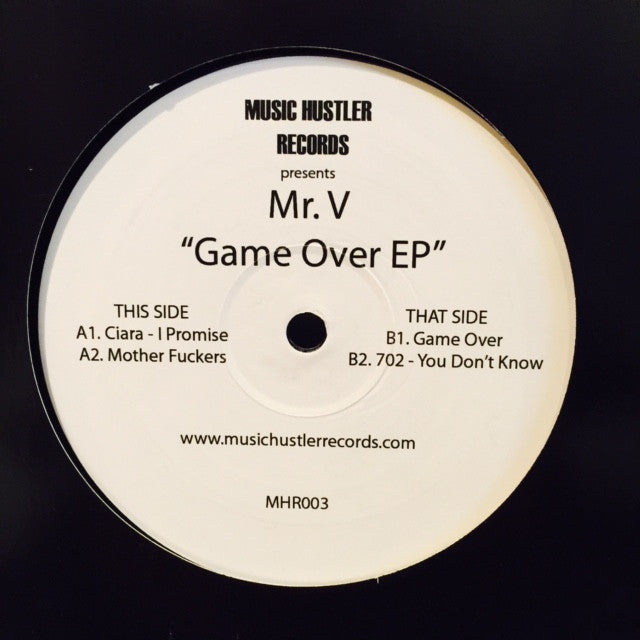 "Mr V - Game Over EP 12"" MHR003 Music Hustler Records"