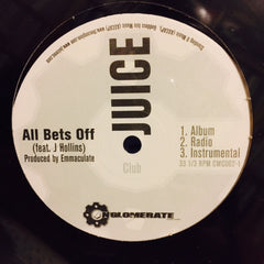 "Juice - All Bets Off / What Up 12"" CMC002-1 Conglomerate Music Corp"