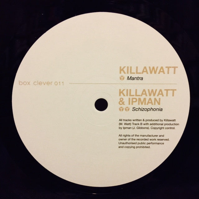 "Killawatt - Mantra / Schizophonia 10"" BOXCL011 Box Clever"