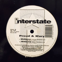 "Proud & Mary - Midijump 12"" IS106 Interstate"