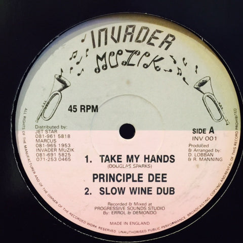 "Principle Dee, Danger, Sugar Crucial - Take My Hands 12"" INV001 Invader Muzik"