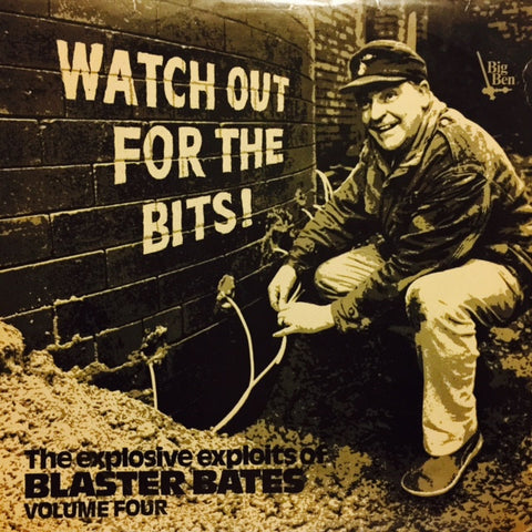 "Blaster Bates - Watch Out For The Bits 12"" BB0007 Big Ben Records"
