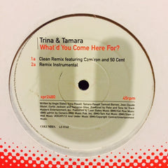 "Trina & Tamara - What'd You Come Here For? (Remixes) 12"" XPR2480 Columbia"
