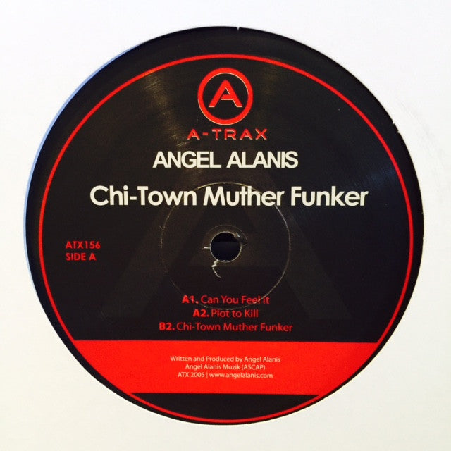 "Angel Alanis - Chi-Town Muther Funker 12"" ATX156 A-Trax"