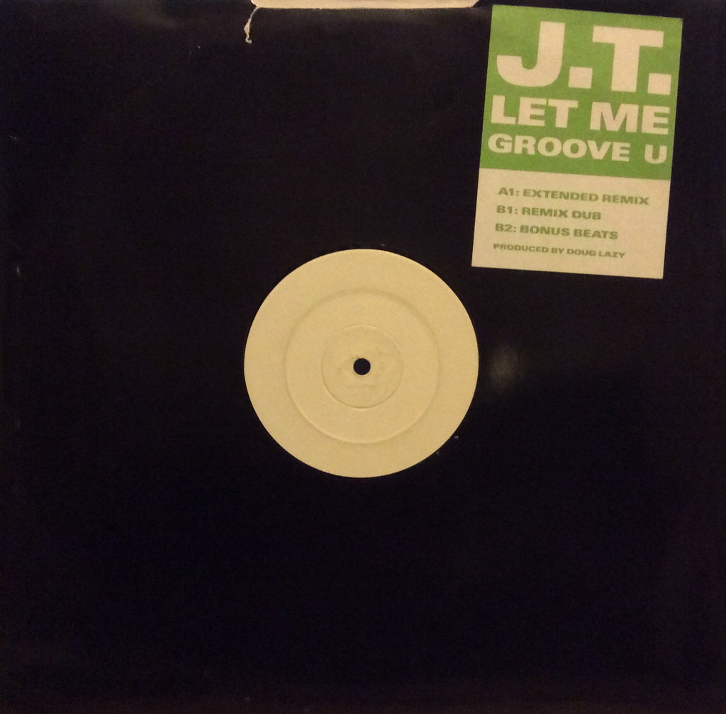 "J.T. - Let Me Groove U 12"" White Label A8632(T)"