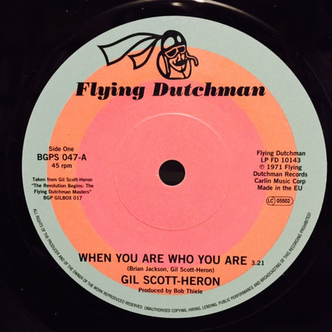 "Gil Scott-Heron - When You Are Who You Are / Free Will (Alt Take 1) 7"" BGPS047 Flying Dutchman"