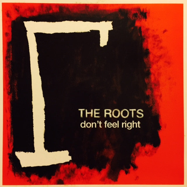 "The Roots - Don't Feel Right 12"" RIGHTDJ1 Def Jam Recordings"