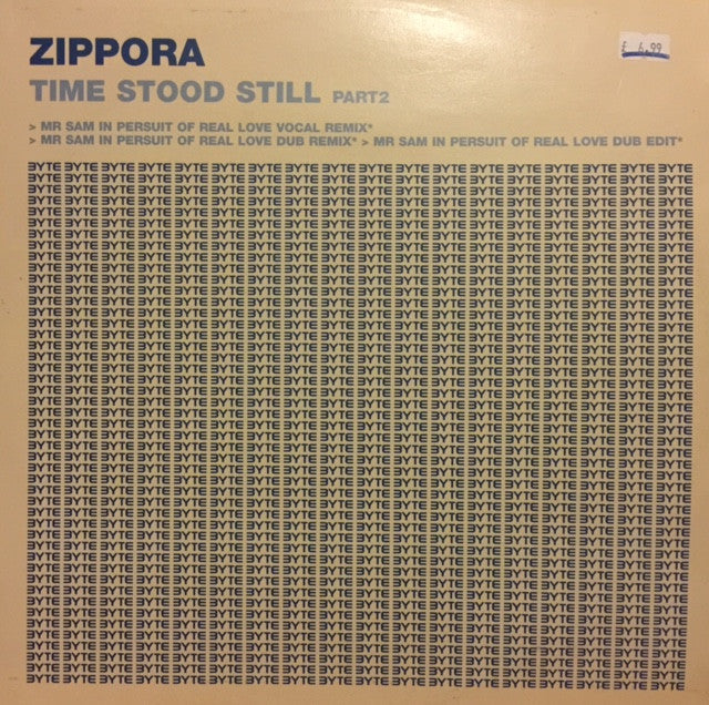 "Zippora - Time Stood Still (Part 2) 12"" Byte Records BY 050213-12"
