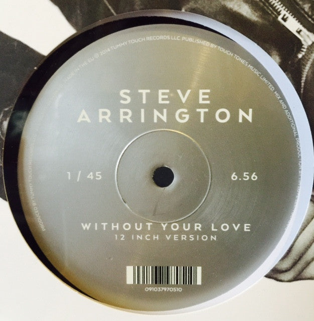 "Steve Arrington - Without Your Love 12"" TU2102 Tummy Touch RSD"