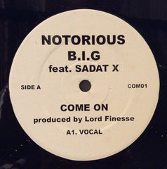 "Notorious B.I.G feat. Sadat X - Come On 12"" PROMO COM01"