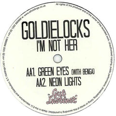 "Goldielocks - I'm Not Her 12"" Gut Instinct GUT001"