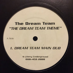 The Dream Team - The Dream Team Theme - 4 Liberty Records Ltd LIBT 12029