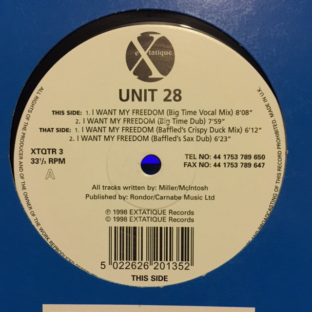 "Unit 28 - I Want My Freedom 12"" Extatique XTQTR 3"