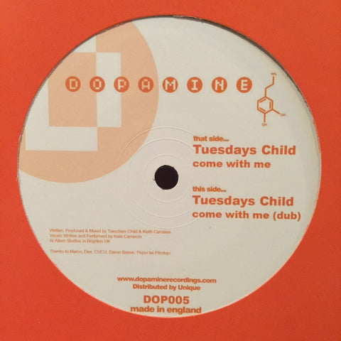 "Tuesdays Child - Come With Me 12"" Dopamine Recordings DOP005"