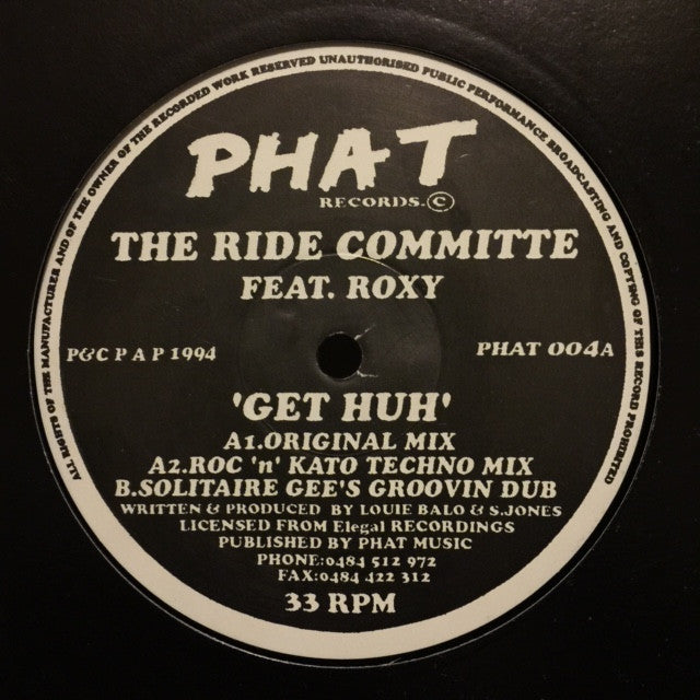 "The Ride Committee, Roxy - Get Huh 2x12"" Phat Records PHAT 004"