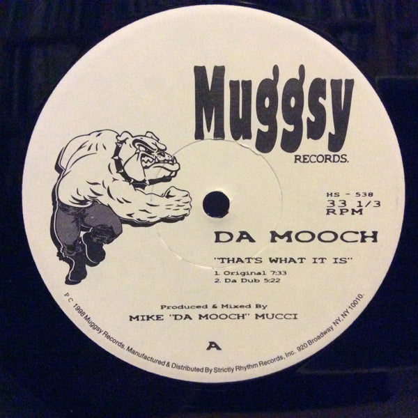 "Da Mooch - That's What It Is 12"" Muggsy Records HS 538"