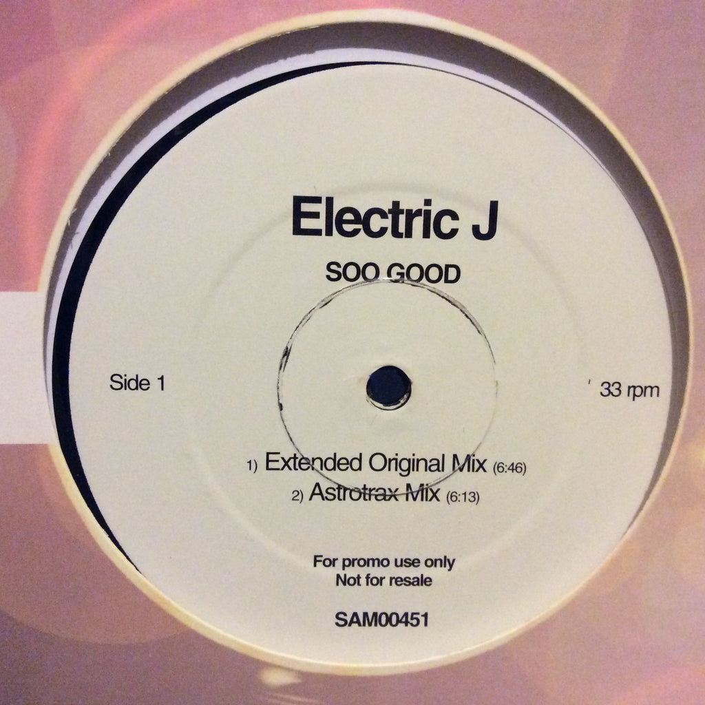 "Electric J - Soo Good 2x12"" EastWest SAM00451"