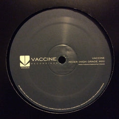 "Vaccine - Concussion / Fever (High Grade Mix) 12"" Vaccine Recordings VAC002"