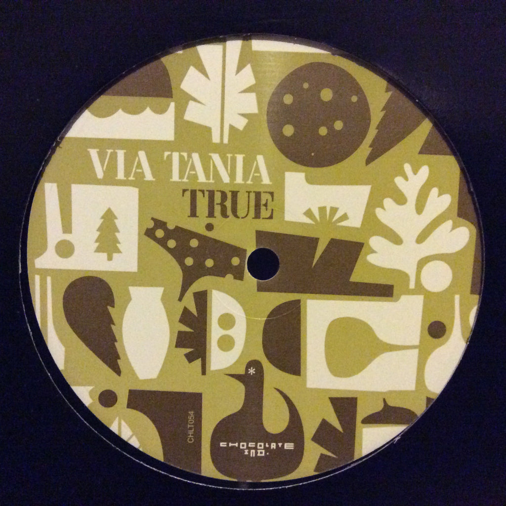 "Via Tania - True 12"" Chocolate Industries CHLT 054"