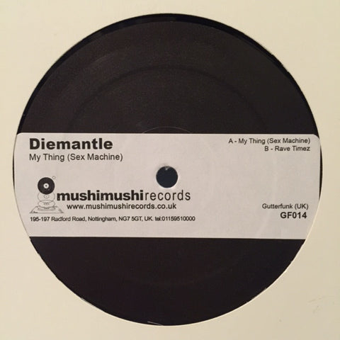 "Diemantle - My Thing (Sex Machine) 12"" PROMO Gutterfunk ‎– GF014"