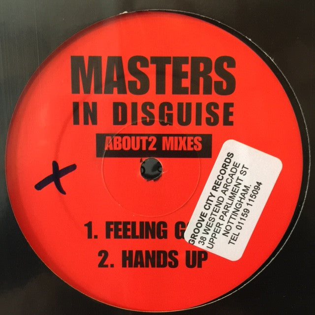 "Masters In Disguise ‎– Feeling Good / Hands Up (About 2 Mixes) 12"" About 2 Records ‎– ABTF 01"