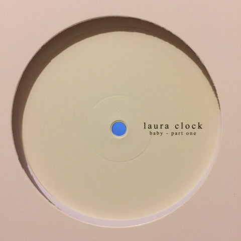 "Laura Clock ‎– Baby: Part One 12"" Rinse ‎– RINSE060"