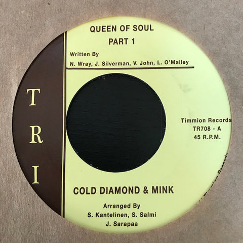Cold Diamond & Mink ‎– Queen Of Soul - Timmion Records ‎– TR708