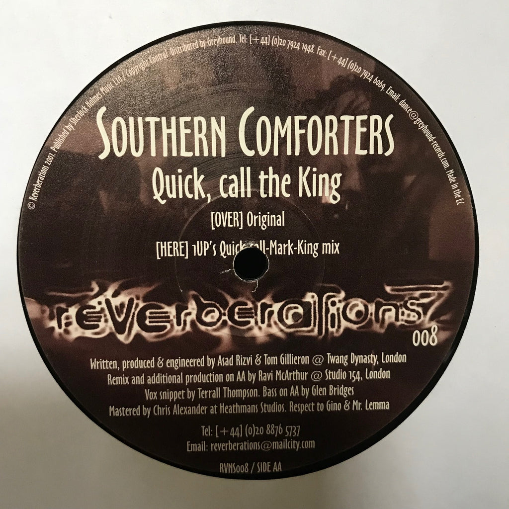 Southern Comforters - Quick, Call The King - Reverberations RVNS-008
