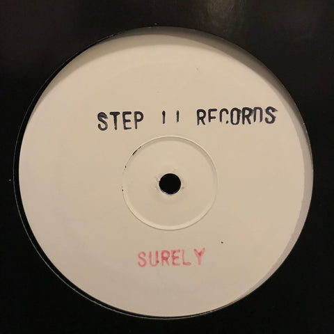 Unknown Artist ‎– Surely - Step II Recordings ‎– S2002 PROMO