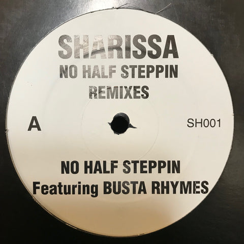 Sharissa ‎– No Half Steppin' (Remixes) - PROMO - SH 001, WG 48