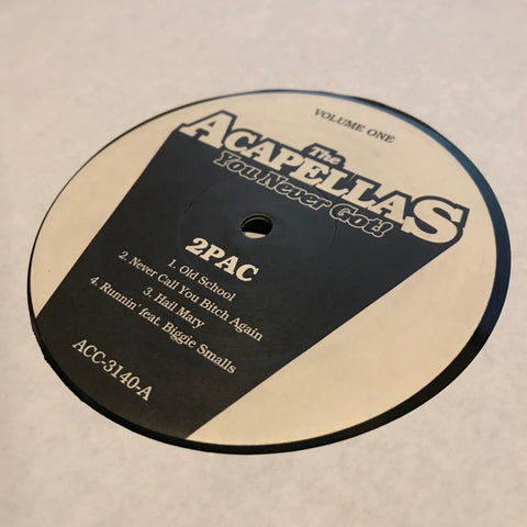 2Pac / Biggie Smalls ‎– The Acapellas You Never Got Volume One - Not On Label ‎– ACC-3140
