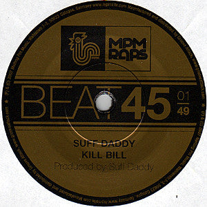 "Suff Daddy - Kill Bill 7"" MPM049 Melting Pot Music"