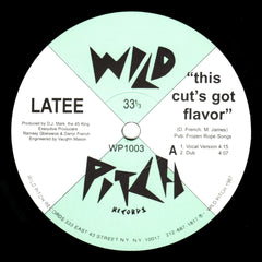 "Latee - This Cut's Got Flavor 12"" Wild Pitch Records WP1003"