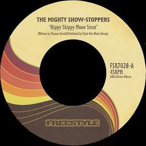 "The Mighty Show-Stoppers / Esperanto - Hippy Skippy Moon Strut / Night Of The Wolf 7"" Freestyle Records - FSR7028"