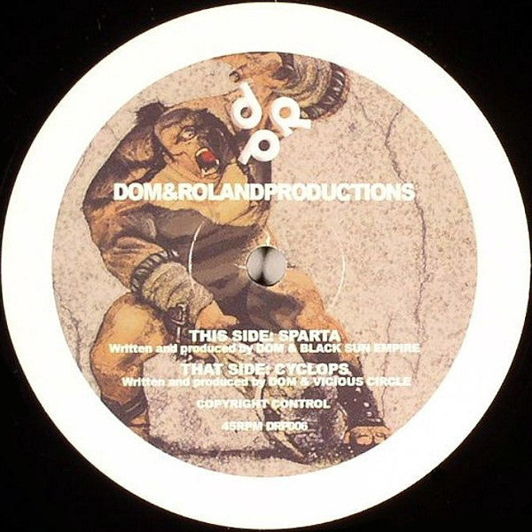 "Dom, Vicious Circle, Black Sun Empire - Cyclops / Sparta 12"" DRP006 Dom & Roland Productions"