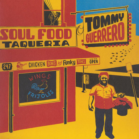 Tommy Guerrero ‎– Soul Food Taqueria - Be With Records ‎– BEWITH026LP