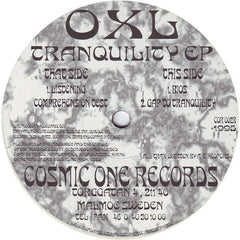 "OXL - Tranquility EP 12"" COR002 Cosmic One Records"