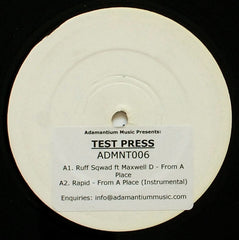 Ruff Sqwad - From A Place - PROMO ADMNT006 Adamantium Music