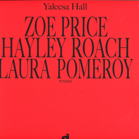 Yaleesa Hall ‎– Zoe Hayley Laura - Will & Ink ‎– WNK012
