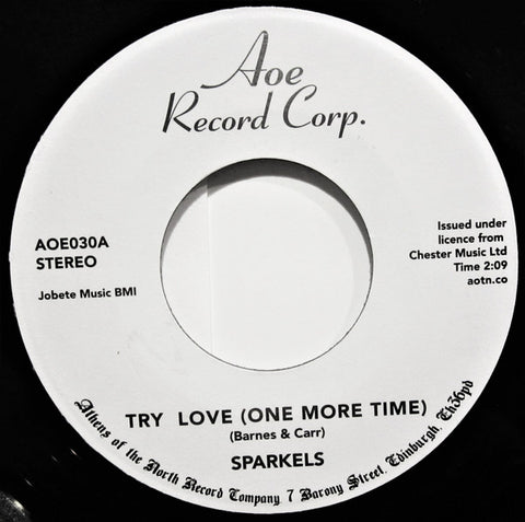 The Sparkels ‎– Try Love (One More Time) / That Boy Of Mine - AOE ‎– AOE030