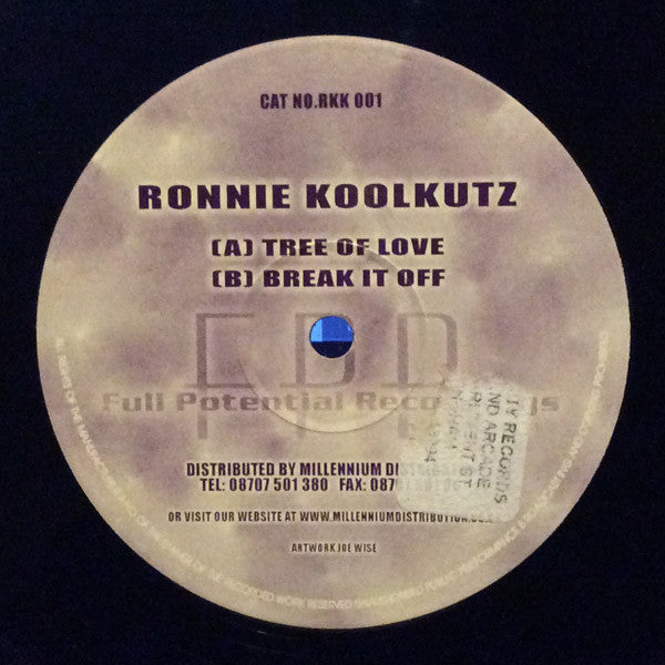 Ronnie Koolkutz - Tree Of Love / Break It Off - Full Potential Recordings RKK 001