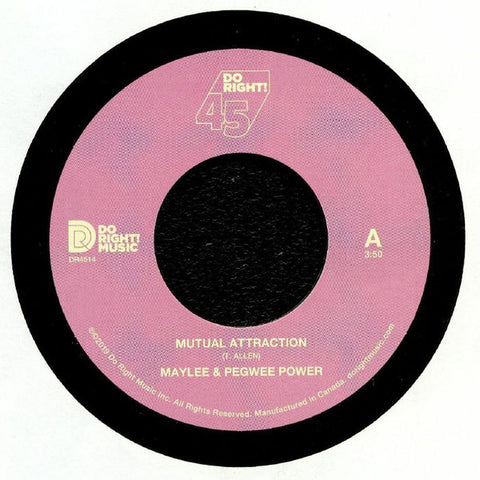 Maylee* & Pegwee Power ‎– Mutual Attraction / Messages From The Stars - Do Right! Music ‎– DR4514