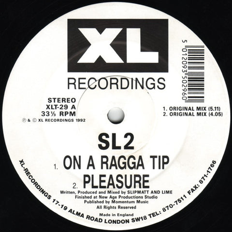 "SL2 ‎– On A Ragga Tip 12"" XL Recordings ‎– XLT-29"