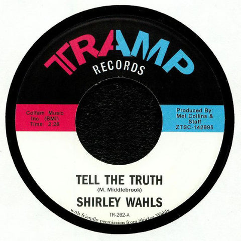 Shirley Wahls ‎– Tell The Truth - Tramp Records ‎– TR-262