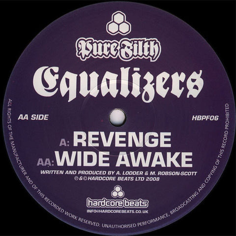 "Equalizers - Revenge / Wide Awake 12"" HBPF06 Pure Filth"