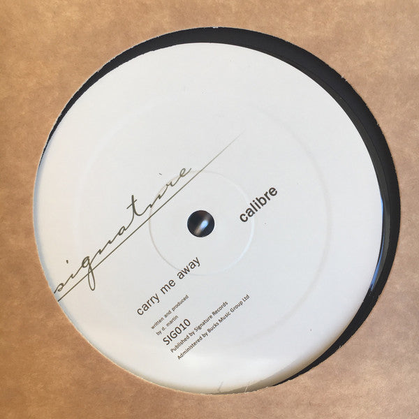 Calibre ‎– Carry Me Away / Mr Right On - Signature Records ‎– SIG010