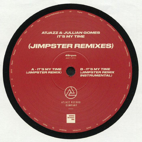 Atjazz / Jullian Gomes ‎– It's My Time (Jimpster Remixes) Atjazz Record Company ‎– ARC137V