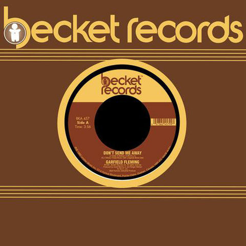 Garfield Fleming ‎– Don't Send Me Away - Becket Records ‎– BKA-45-7