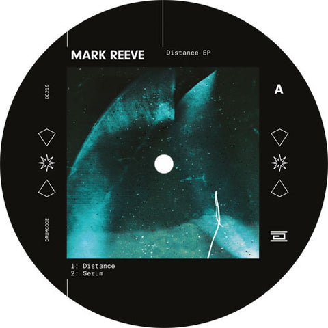 Mark Reeve ‎– Distance EP - Drumcode ‎– DC219